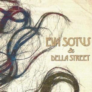 Eva Sotus & Della Street